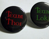 Team Thor or Team Loki | Button Keychain Magnet - 1.5 Inch