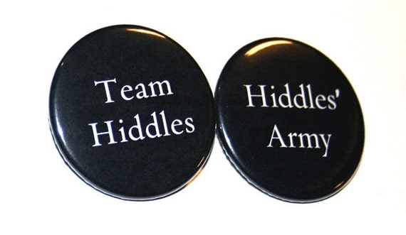 Hiddles' Army or Team Hiddles BUTTONS