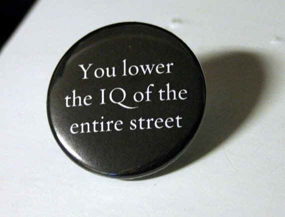 "Lower the IQ 1.5"" Sherlock - Pinback Button 