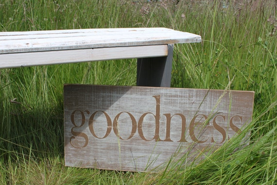 Distressed Aged Pine Wood Wall Art GOODNESS Sign