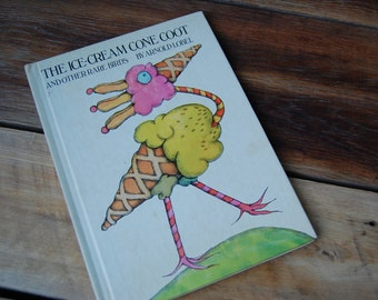 Vintage Copy of the Out of Print Children's Book The Ice Cream Cone Coot and Other Rare Birds by Arnold Lobel