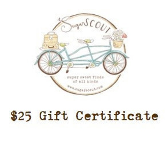 25 dollar sugarSCOUT Gift Certificate