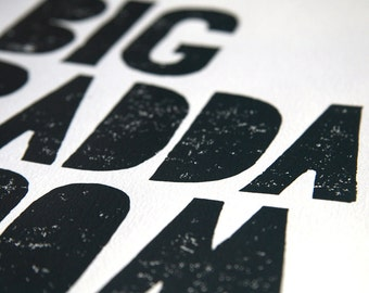 Party decor BIG BADDA BOOM inspirational quotes - Leeloo in the fifth element - Linocut Art Print dark gray black movie poster