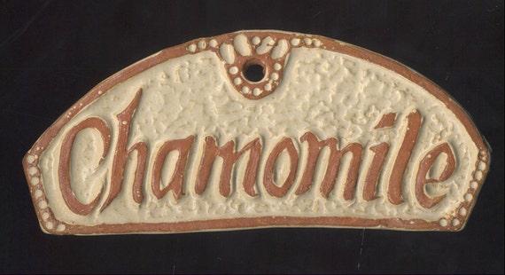 Herb Marker Garden Plant Tag Sign CHAMOMILE Handmade Ceramic Tile Raised Lettering Stoneware