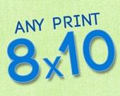 8x10 print of any photo