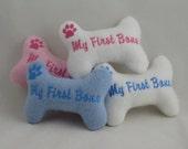 New Puppy Custom Handmade MY FIRST BONE Puppy Toy - Pink is for Girls