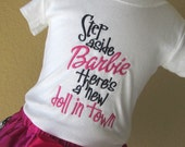 """Reserved Listing for Long Sleeve - Embroidered T-shirt - """"Step aside Barbie there's a new doll in town"""""""