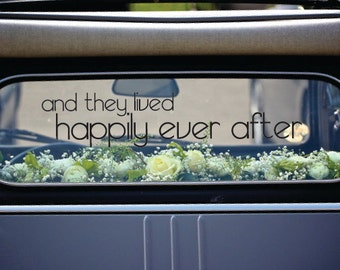 Chic And They Lived Happily Ever After Decal for Getaway Car