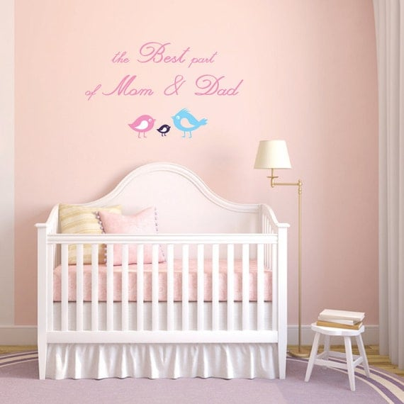 The Best Part of Mom and Dad - Children's Decor Removable Vinyl Decal - Great for Nursery or Girl's Bedroom