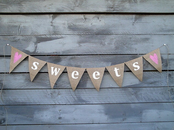 Sweets burlap banner bunting