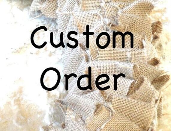 Custom order for Joyce
