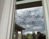 No Solicitating Please - Elegant Front Door Sign