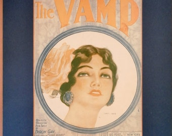 1919 The Vamp Complete Song Sheet by Byron Gay.  Henry Hutt Artist Cover Page.