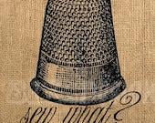 Sew What Thimble Vintage Digital Collage Sheet Printable Image Download Transfer Burlap Tote Tea Towels 2020