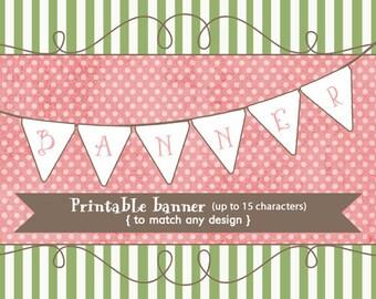 Printable Banner to match any design, printable digital file