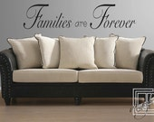 Wall Decal Families Are Forever - Wall Sticker - Wall Vinyl