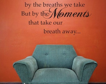 Wall Decal Quote Life Moments - Vinyl Wall Decal - Wall Sticker
