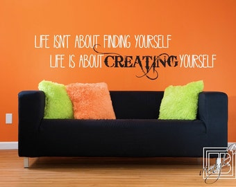 Wall Decal Life Isn't About Finding Yourself - Wall Sticker - Vinyl Words