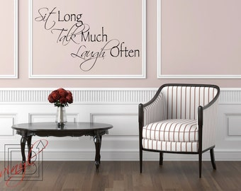 Wall Decal Sit, Talk, Laugh - Wall Vinyl - Wall Sticker - VInyl Decal