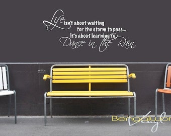 Wall Decal Quote - Life is Learning to Dance in The Rain - Wall Saying - Wall Vinyl - Wall Decal