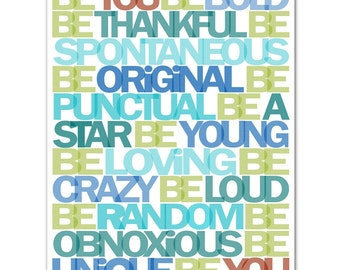 Be you  8x10 Art Poster with your custom colors 002