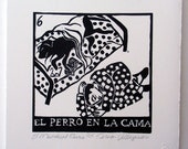 Relief Print, El Perro En La Cama, dog in bed, world upside down, animal rights lover, hand pulled