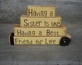 Sister and Family block- Having a sister is like having a best friend gift/home decor stacker wooden blocks vinyl blocks