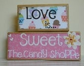 Wooden blocks wedding, child or birthday decor, kitchen accents- Love is sweet candy shoppe pink with white flower