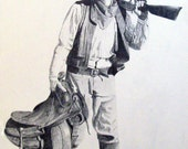 Cowboy with his western saddle , Rifle Pencil Drawing of a Real Cowboy   By Joe Prater