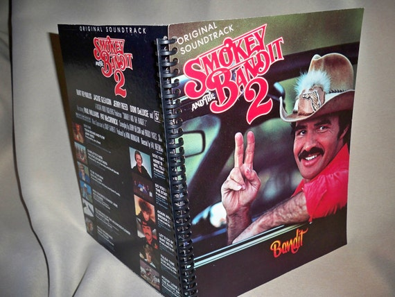 Smokey and the Bandit ...