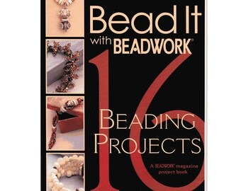 Bead It with Beadwork 16 Beading Projects Book by Jean Campbell