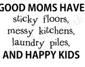 Good Moms Have... Vinyl Wall Decal