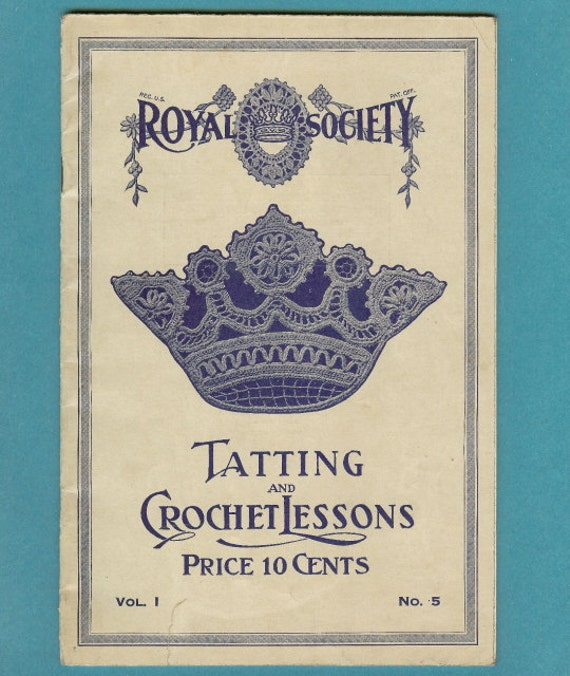 RESERVED for Rosemarie. Royal Society Tatting and Crochet Book FREE USA Shipping