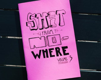 SFN - S**t From Nowhere Vol. 3 (zine)