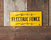 Electric Fence Warning Metal Tin Sign Black Letters with Lightning Bolts