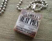 Sweeney Todd Mrs. Lovett's Meat Pies Scrabble Tile Pendant Necklace.