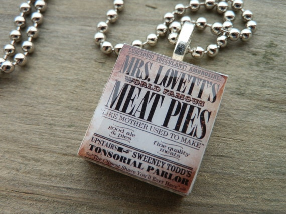 Sweeney Todd Mrs. Lovett's Meat Pies Scrabble Tile Pendant Necklace.