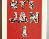 New Year's card. Made from a vintage card. Happy January first...
