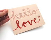 Romantic Greeting Card with Handwritten Calligraphy . Red Ink on Beige with Brown Kraft Envelope . Hello Love . Single