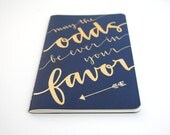 Hunger Games Inspired Notebook // Modern Calligraphy, Gold Ink, Large Navy Moleskine, May the Odds Be Ever in Your Favor