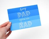 Father's Day Card with Hand-Lettered Design . Hey Dad You're Rad . Blue Spectrum . Single