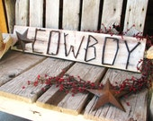 COWBOY-Rustic Ranch Decor-Country Western Wooden STAR Twig Sign- Distressed Pine Cream-Brown -CUSTOM orders-pick your own colors