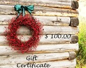 GIFT CERTIFICATE-Gift Card-Mothers Day Gift-Wedding Gift Certificate-Gift-Rustic Home Decor-100USD Gift Certificate-Custom Scented Wreaths