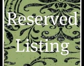 Reserved Listing for eztaylor