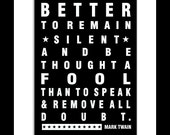 Subway style Poster - Mark Twain quote art print 5 X 7 with Mat