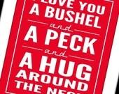 I Love You a Bushel and a Peck 5 X 7 Art Print
