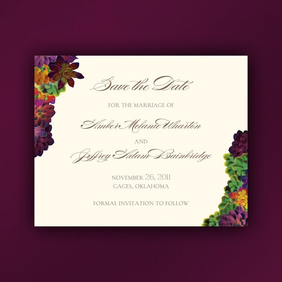 Succulent Wedding Save the Date Cards with Lush Script Framed by Vibrantly Colored Succulents. DIY Printable or We Print. Postcard Optional
