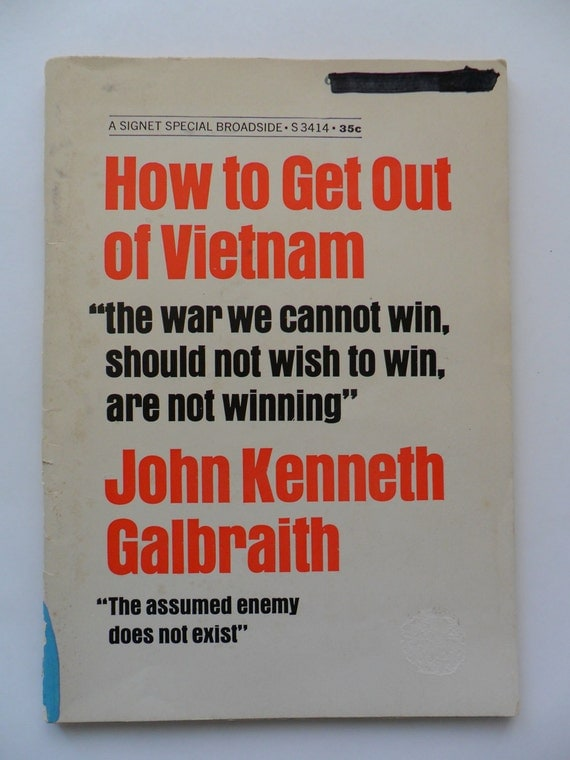 How to Get Out of Vietnam, 1967 Political Book by John Kenneth Galbraith, A Signet Special Broadside