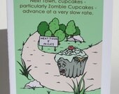 Zombie Cupcake Heads for Next Town Greeting Card