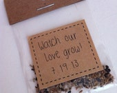 Watch Our Love Grow  - wildflower seeds favors- sample